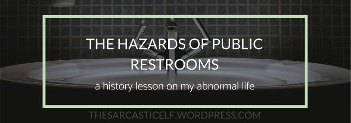 The Hazards of Public Restrooms