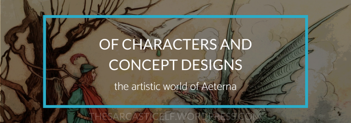Of Characters and Concept Designs: The Artistic World of Aeterna
