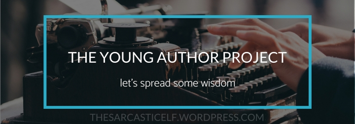 The Young Author Project // let's spread some wisdom