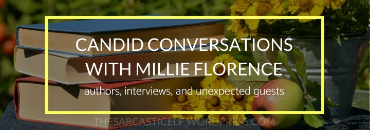 Candid Conversations with Millie Florence // authors, interviews, and unexpected guests